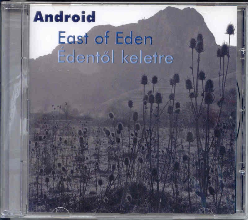 Android: East of Eden / Édentől Keletre